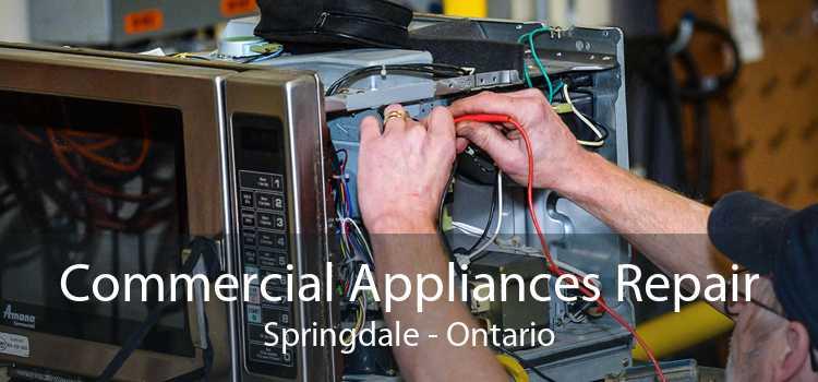 Commercial Appliances Repair Springdale - Ontario