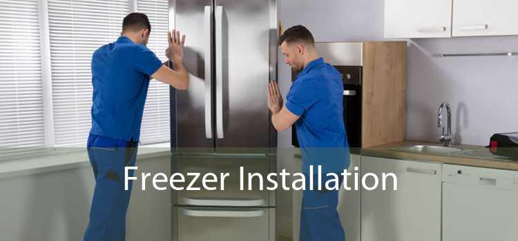 Freezer Installation
