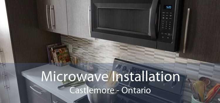 Microwave Installation Castlemore - Ontario