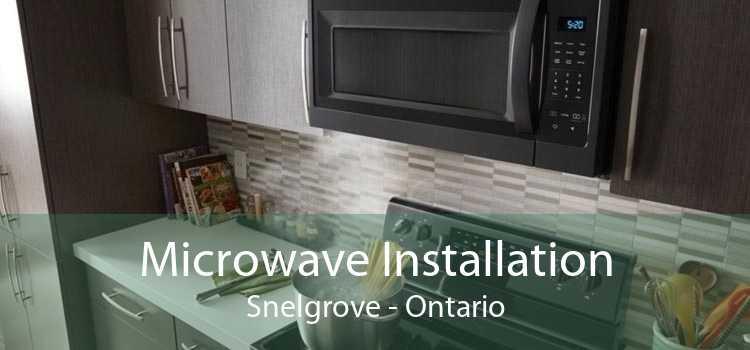 Microwave Installation Snelgrove - Ontario