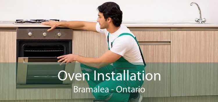 Oven Installation Bramalea - Ontario