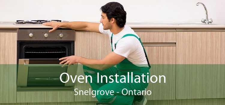 Oven Installation Snelgrove - Ontario
