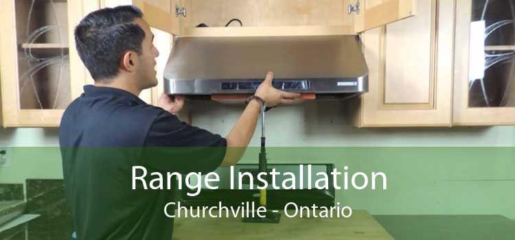 Range Installation Churchville - Ontario