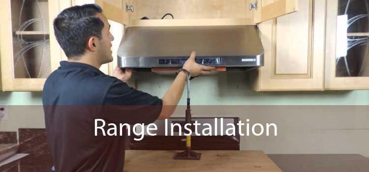 Range Installation