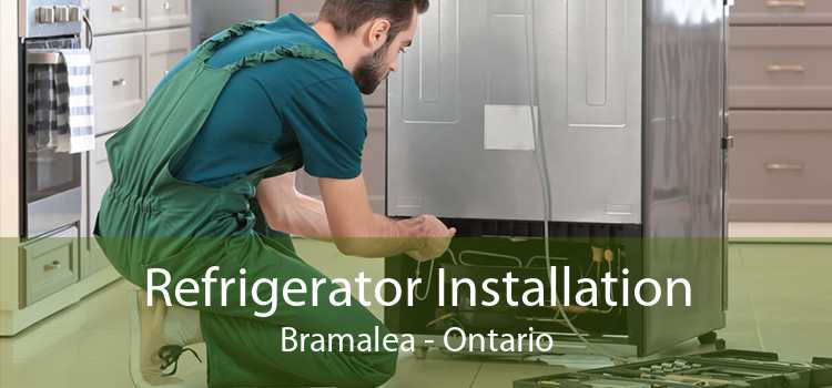 Refrigerator Installation Bramalea - Ontario