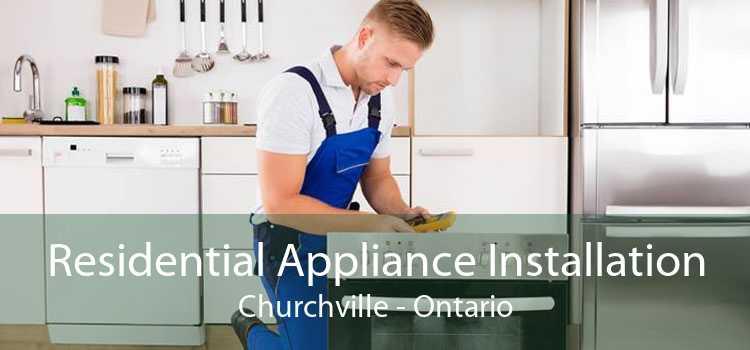 Residential Appliance Installation Churchville - Ontario