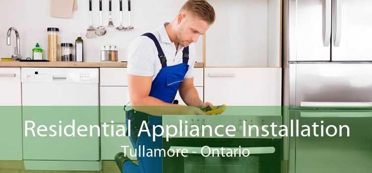 Residential Appliance Installation Tullamore - Ontario