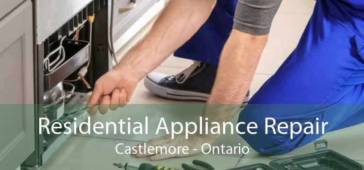 Residential Appliance Repair Castlemore - Ontario
