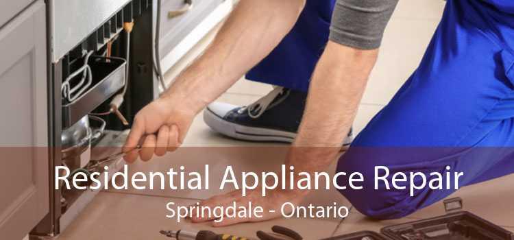 Residential Appliance Repair Springdale - Ontario
