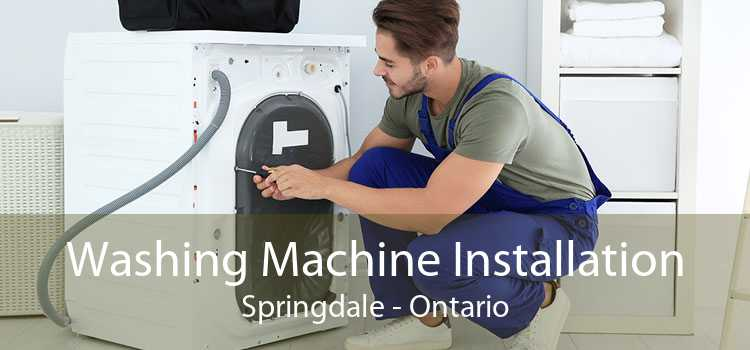 Washing Machine Installation Springdale - Ontario